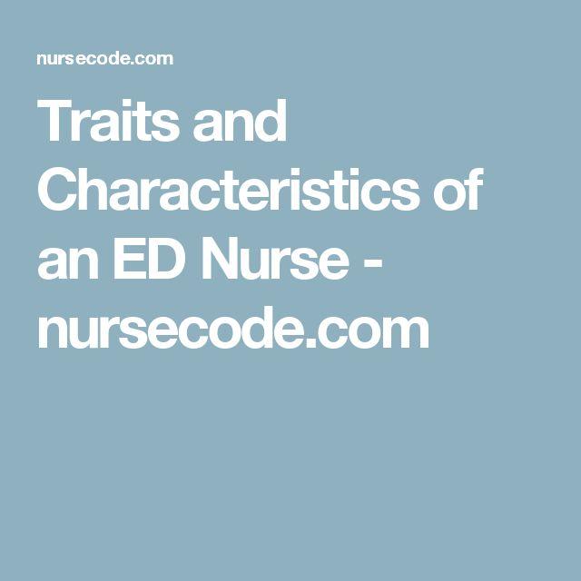 Traits and Characteristics of an ED Nurse - nursecode.com
