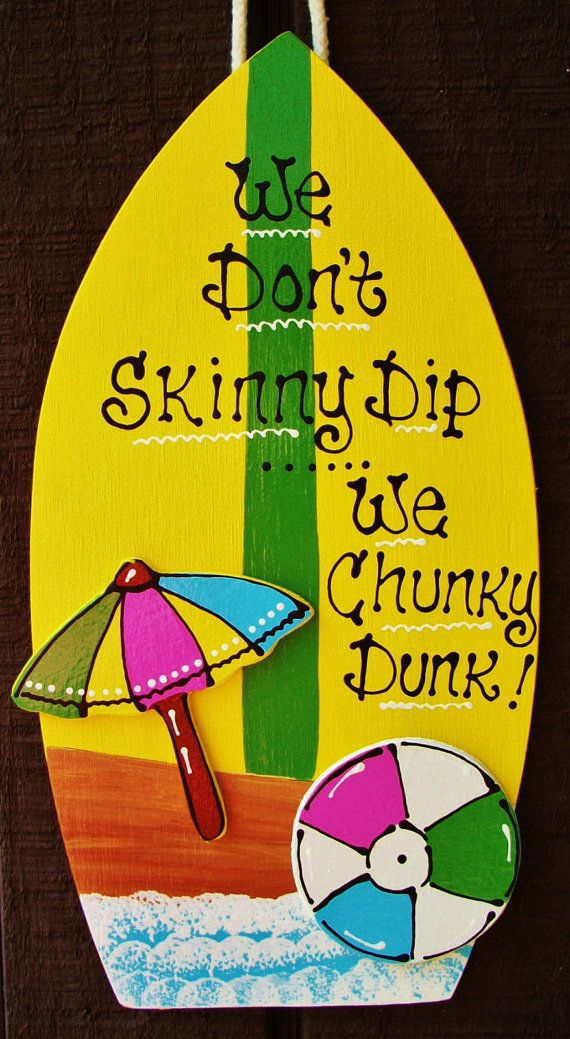 6x12 Skinny Dip Chunky Dunk Surfboard POOL SIGN Deck Tiki Bar Hot Tub Decor Plaque Handcrafted Handpainted