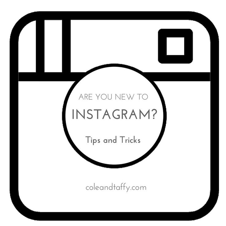 New to Instagram? Tips and tricks at www.coleandtaffy.com