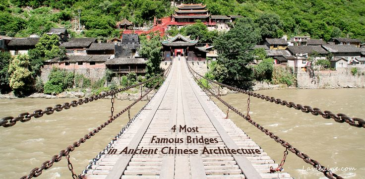 4 Most Famous Bridges in Ancient Chinese Architecture - https://laviezine.com/2116/4-most-famous-bridges-in-ancient-chinese-architecture/ #4MostFamousBridgesInAncientChineseArchitecture, #IronChainSuspensionBridge, #LudingBridge, #LugouBridge, #LuoyangBridge, #SeaCrossingStoneBridge, #SingleArchStoneBridge, #ZhaozhouBridge The Chinese culture of the bridge in China started in the Sui Dynasty, with its popularity peaking in the Song Dynasty. Many ancient  Chinese bridges ar