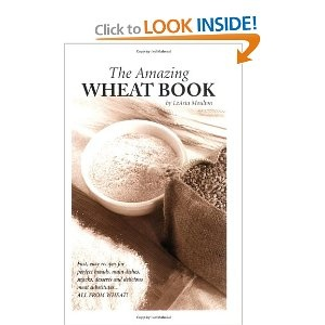Amazon.com: The Amazing Wheat Book - Info on: gluten (wheat meat), grains, breads, cookies, seasonings, sauces, breakfast cereals, vegetarian dishes, and more! ... and hundreds of healthy nutritious recipes. (9780935596137): Learta A. Moulton: Books