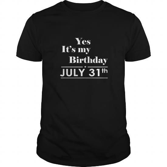 Awesome Tee Birthday July 31 Shirts TShirt Hoodie Shirt VNeck Shirt Sweat Shirt for womens and Men Shirts & Tees