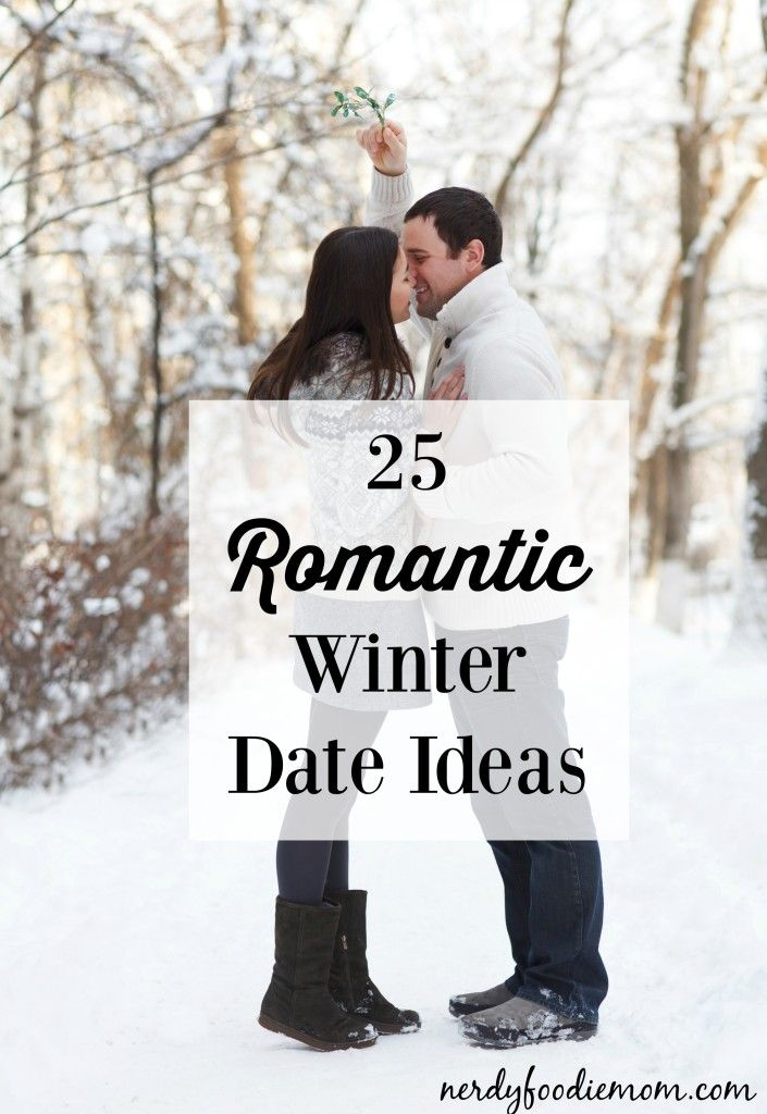 25 Romantic Winter Date Ideas - I love these ideas for married couples and dating couples, it's so important to keep the romance alive!
