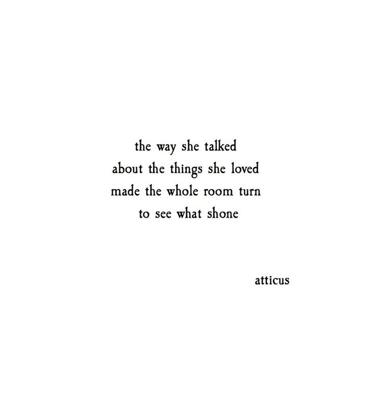 'To see what shone.' @atticuspoetry #atticuspoetry
