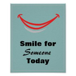 Smile for Someone Today