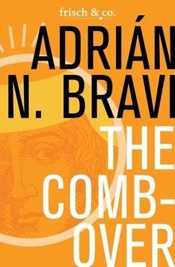 Books Set in Le Marche: The Combover - Adriàn N. Bravi