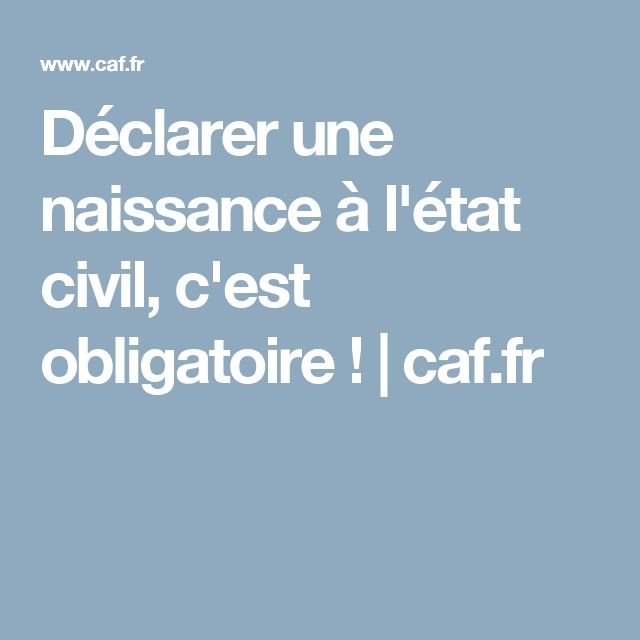 Www Caf Fr Declarer Une Naissance