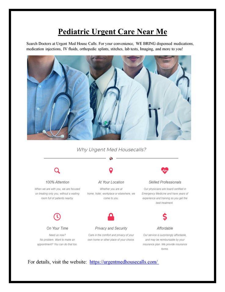 Pediatric Urgent Care Near Me in 2020 Pediatric urgent