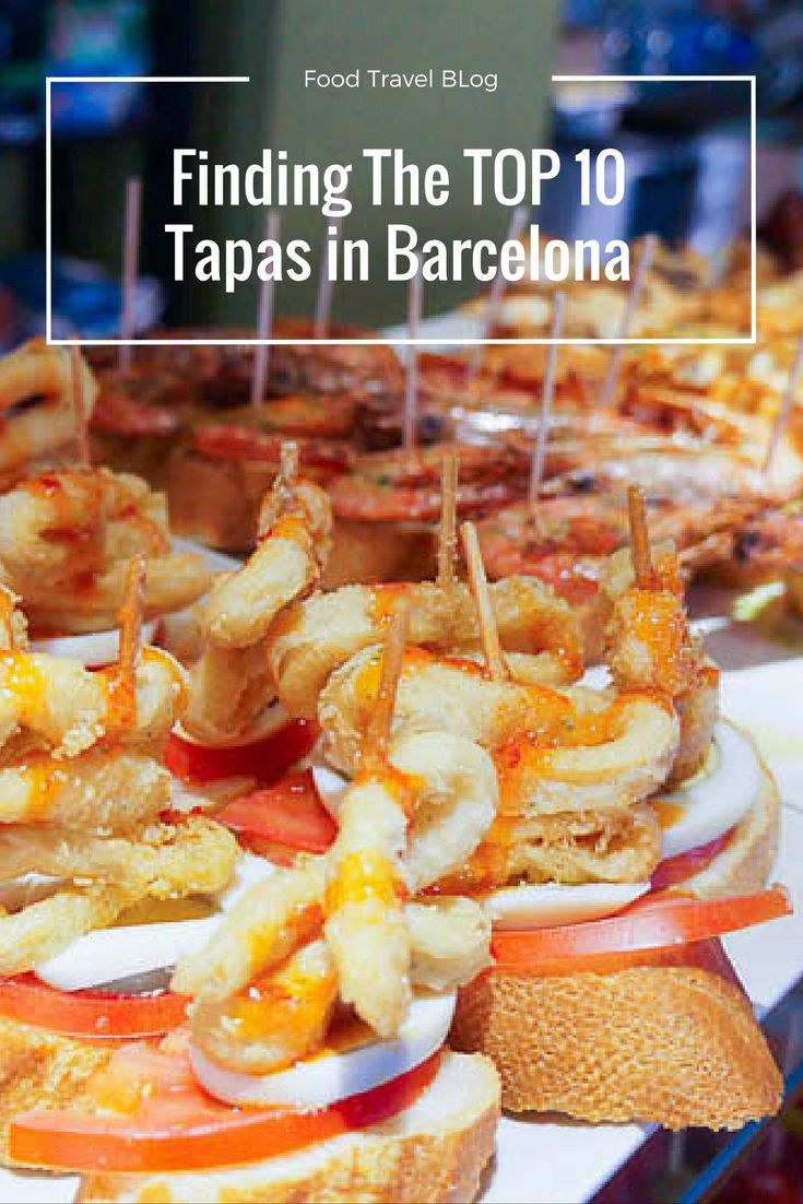How to find the TOP 10 BEST tapas in Barcelona when traveling to Spain.