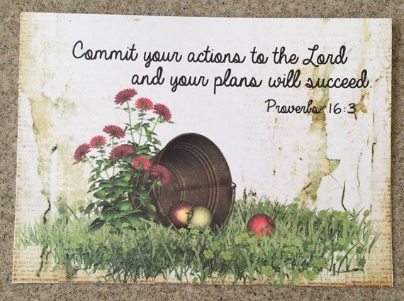 Item #35 Friendship/Encouragement/Thinking of You Greeting Card - Commit Your Actions to the Lord. Proverbs 16:3