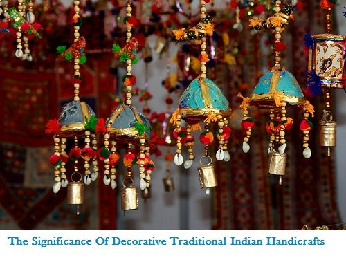The Significance Of Decorative Traditional Indian Handicrafts