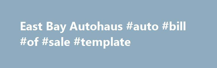 """East Bay Autohaus #auto #bill #of #sale #template http://auto-car.nef2.com/east-bay-autohaus-auto-bill-of-sale-template/  #auto haus # Contact us Master Guild Recognition is the highest level of achievement within the Standards of Excellence Program. Select employees in the dealer network join the ranks of """"Master Guild"""" by achieving and maintaining their Master Certification status, and demonstrating the behaviors and values commensurate with the Mercedes-Benz brand. The honorees are true…"""