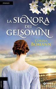 https://www.ibs.it/signora-dei-gelsomini-libro-corina-bomann/e/9788809830677