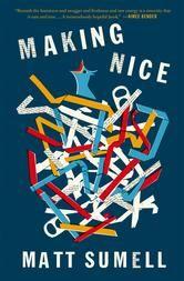 Making Nice by Matt Sumell #ReadMore #eBook #Kobo #Books