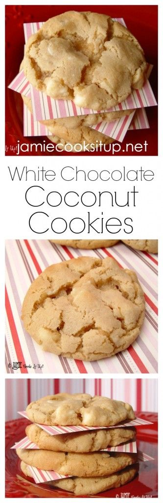 White Chocolate Coconut Cookies I Jamie Cooks It Up! These are one of my favorite cookies of all time.