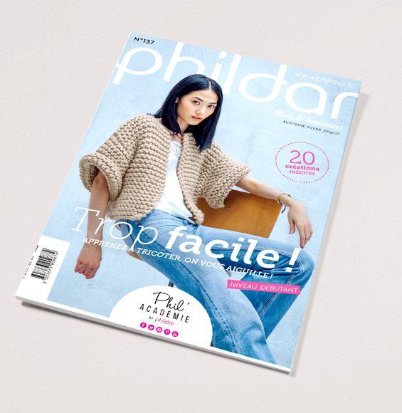 Découvrez notre catalogue n°137, un catalogue mode et accessoires pour les débutants. Vous retrouvez dans ce catalogue des explications pour divers modèles en Laine FRIMAS, en Laine RAPIDO ou en PHIL LOOPING et d'autres encore ! Apprenez à tricoter, on vous aiguille !