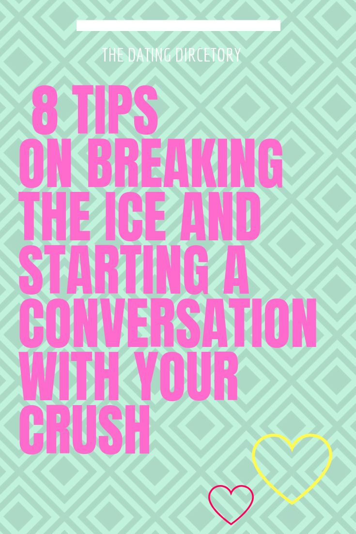 8 tips on breaking the ice and starting a conversation