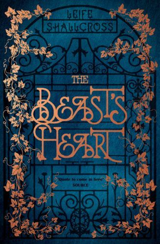 It's time to find the beauty in the beast. And it all starts with this beautiful cover for The Beast's Heart by Leife Shallcross. Cover design by Daren Newman.