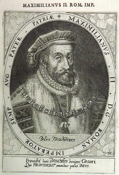 Maxmilián II. Hasburský, císař římský, král český a uherský a arcivévoda rakouský