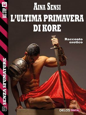 Recensione - L'ULTIMA PRIMAVERA DI KORE di Aina Sensi http://lindabertasi.blogspot.it/2017/03/recensione-lultima-primavera-di-kore-di.html