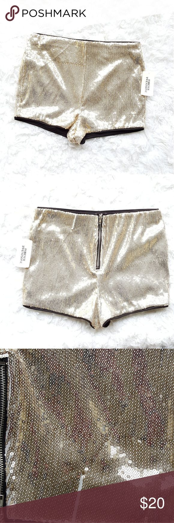 NWT Forever 21Sequenced Shorts New with tag Forever 21 Sequenced Shorts. Shorts has zipper in the back. Asking to be seen from picture number 3 there is a small line of missing sequins on the back of shorts Forever 21 Shorts