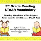 3rd Grade Reading STAAR Vocabulary:  These are Reading Vocabulary Words taken directly from the 2013 Release STAAR Test or 3rd grade tested TEKS.  ...