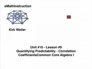 Common Core Algebra I.Unit 10.Lesson 9.Quantifying