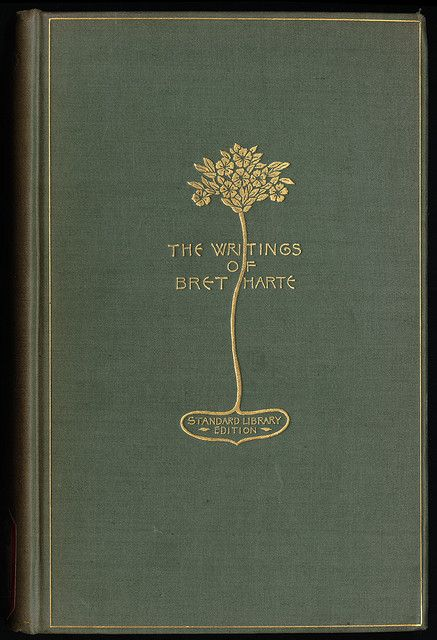 Sarah wyman Whitman book covers | The Writings of Bret Harte [Front cover] | Flickr - Photo Sharing!