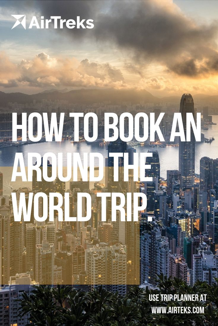 use the airtreks trip planner to book your next round the world trip