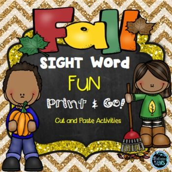 Fall Theme Sight Words - Cut and paste printables. Read the sentence and match the picture.