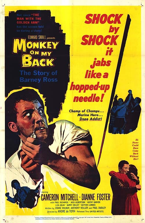 Monkey On My Back...1957Movie Posters, The Other, Rolls Movie, Addict Film, 50S Movie, 1957 Direction, Bad Movie, Film Posters, 50 S Movie
