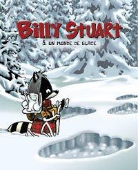Billy Stuart 5 - Un monde de glace