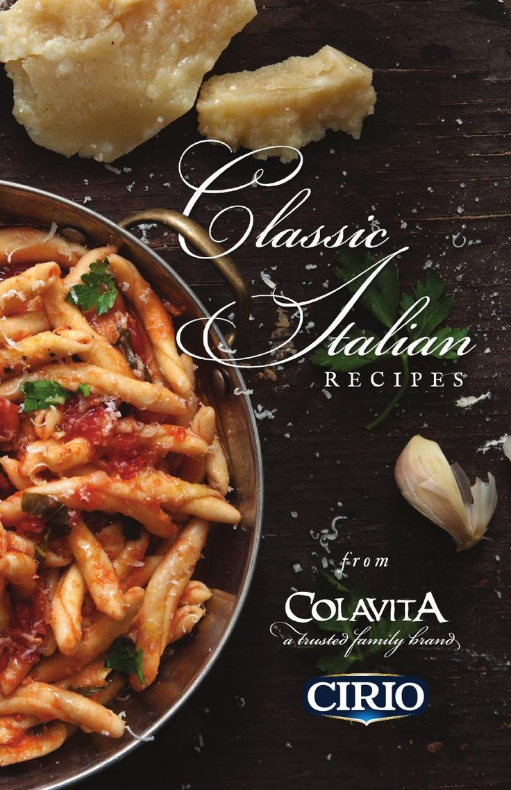 Classic Italian Recipes with Colavita and Cirio  A compilation of classic Italian recipes featuring Colavita Olive Oil and Cirio Tomatoes.