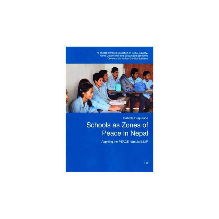 Schools As Zones of Peace in Nepal : The Impact of Peace Education on Social Equality, Good Governance