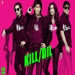 Download Latest Movie Kill Dil 2014 Songs. Kill Dil Is Directed By Shaad Ali Sahgal, Music Director Of Kill Dil Is Shankar Mahadevan, Ehsaan Noorani, Loy Mendonsa And Movie Release Date Is 14 November 2014. Download Kill Dil Mp3 Songs Which Contains 8 At SongsPK.
