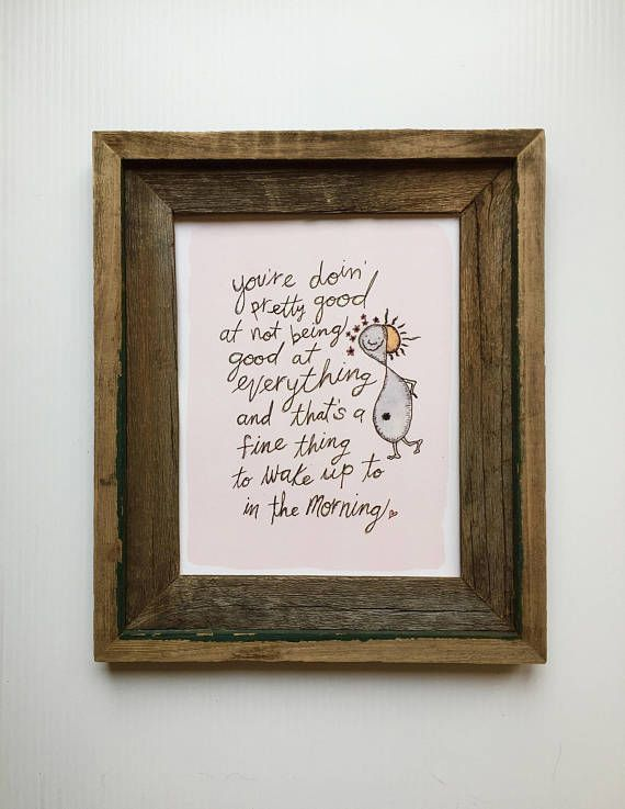 Self Motivational Quote Art/Mental Health/Office Decor/Home