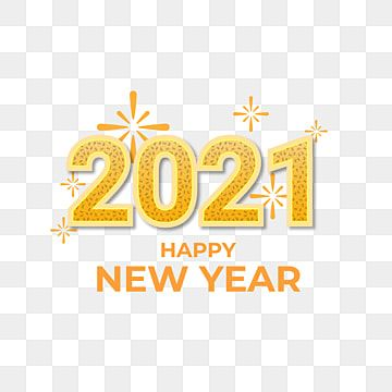 Happy New Year 2021 With Orange Fireworks 2021 Happy New Year Celebration Png And Vector With Transparent Background For Free Download Happy New Year Png Happy New Year Text Happy New Year Background