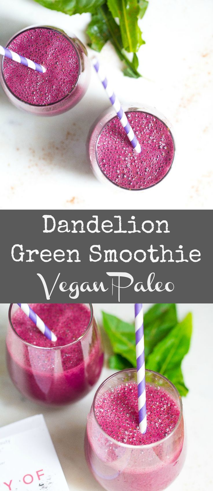 Dandelion Green Smoothie