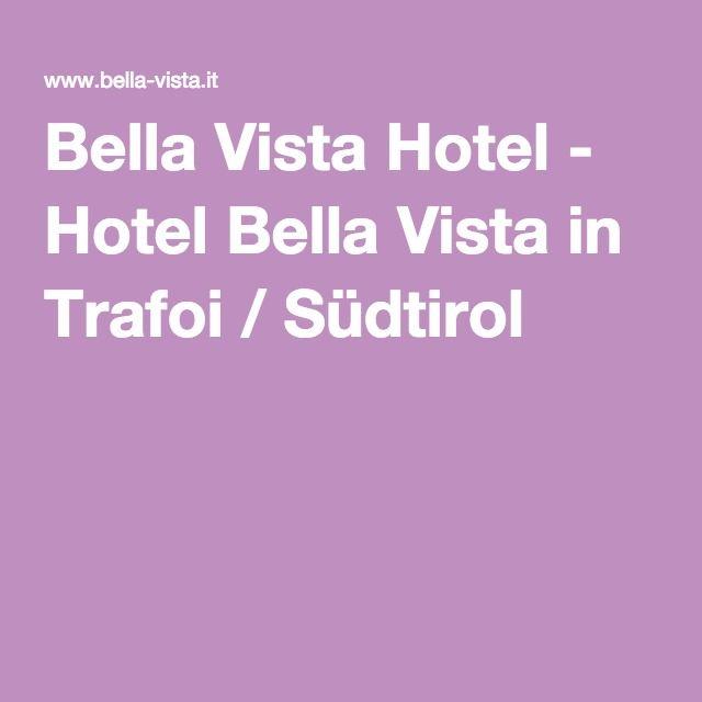 Bella Vista Hotel - Hotel Bella Vista in Trafoi / Südtirol