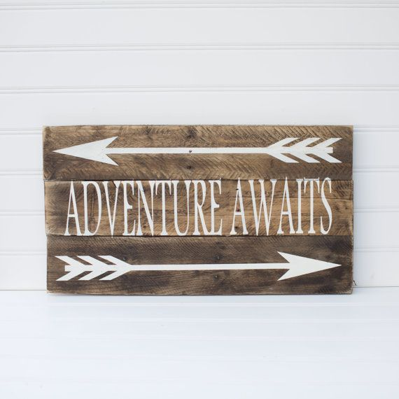 Adventure Awaits, wooden sign made from reclaimed pallet wood