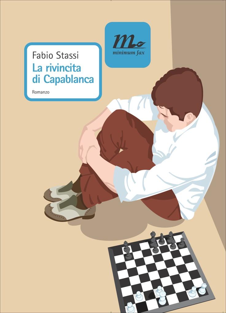 La rivincita di Capablanca ha vinto il Premio Palmi e il Premio Coni 2009. Il romanzo di Fabio Stassi è la storia di José Raúl Capablanca, il più grande scacchista cubano di tutti i tempi, che fu bambino prodigio e conquistò il titolo di campione del mondo nel 1921. Amato dalle donne e rispettato dagli avversari, almeno fino a quando non fu scaraventato giù dal trono troppo presto per mano di un suo ex amico, Aleksandr Aljechin.  http://www.minimumfax.com/libri/scheda_libro/206