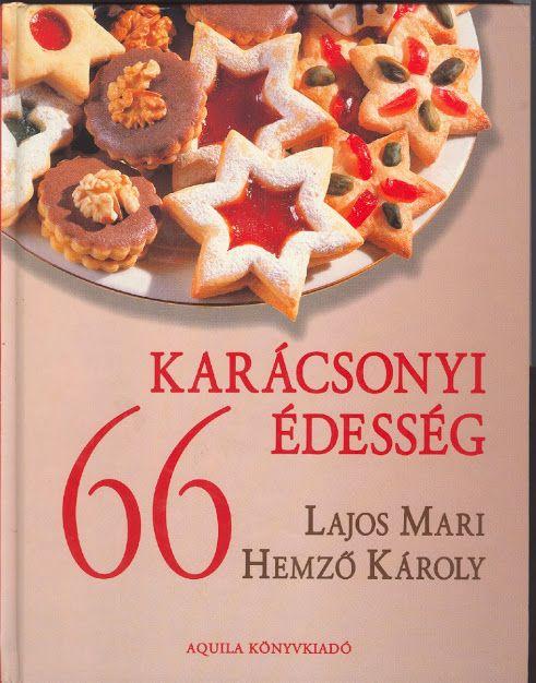 Lajos Mari & Hemzö Károly 66 karácsonyi édesség