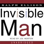 I'm 0% through Invisible Man (Unabridged) by Ralph Ellison, narrated by Joe Morton on my Audible app.  Try Audible and get it free.