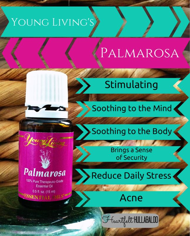 Young Living's Palmarosa. Stimulating, soothing to the mind and body, brings a sense of security, reduce daily stress, acne. #essentialoils #undertwentydollars #heartfelthullabaloo