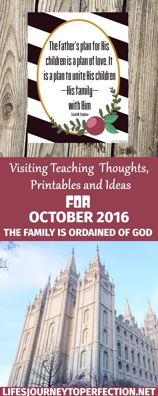 VISITING TEACHING IDEAS, PRINTABLES AND THOUGHTS FOR OCTOBERS VISITING TEACHING MESSAGE, THE FAMILY IS ORDAINED OF GOD