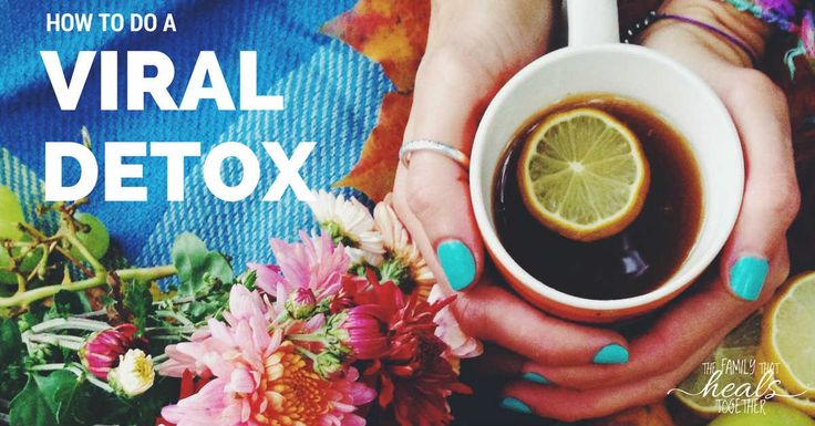 Do you need to do a viral detox? Viruses can stay latent in the body for months or even years! Try one of these viral infection treatment options.