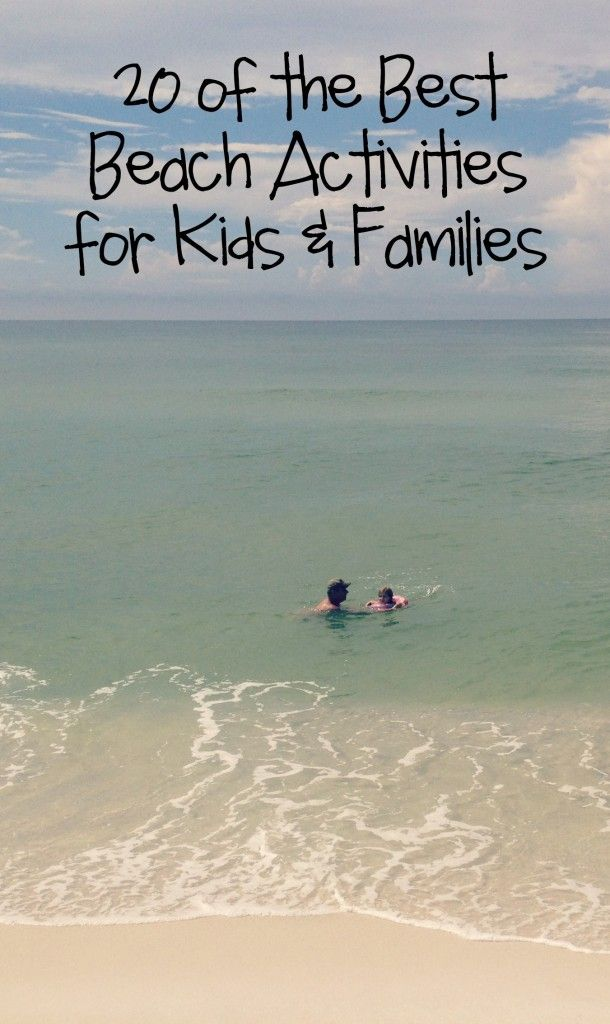 20 of the Best Beach Activities for Kids and Families #BareFeetontheBeach - Bare Feet on the Dashboard