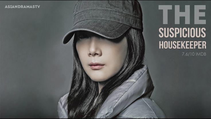 Asian Dramas - Korean Drama   Suspicious Housekeeper Full Episodes Engli...