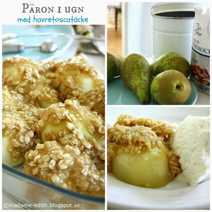Päron i ugn med havretosca - Superlätt och gott (8 port) 4 st stora päron 100 g smör 1,5 dl strösocker 2 msk vetemjöl 0,5 dl ...