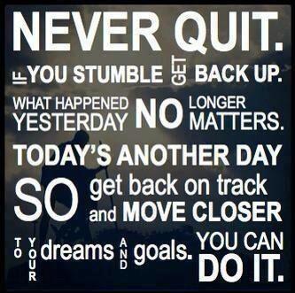Soha ne add fel.Ha megbotlasz, állj fel.Hogy mi történt tegnap, már nem számít.A mai egy újabb nap a pályán, ami közelebb hoz az álmaidhoz és céljaidhoz.Meg tudod csinálni.